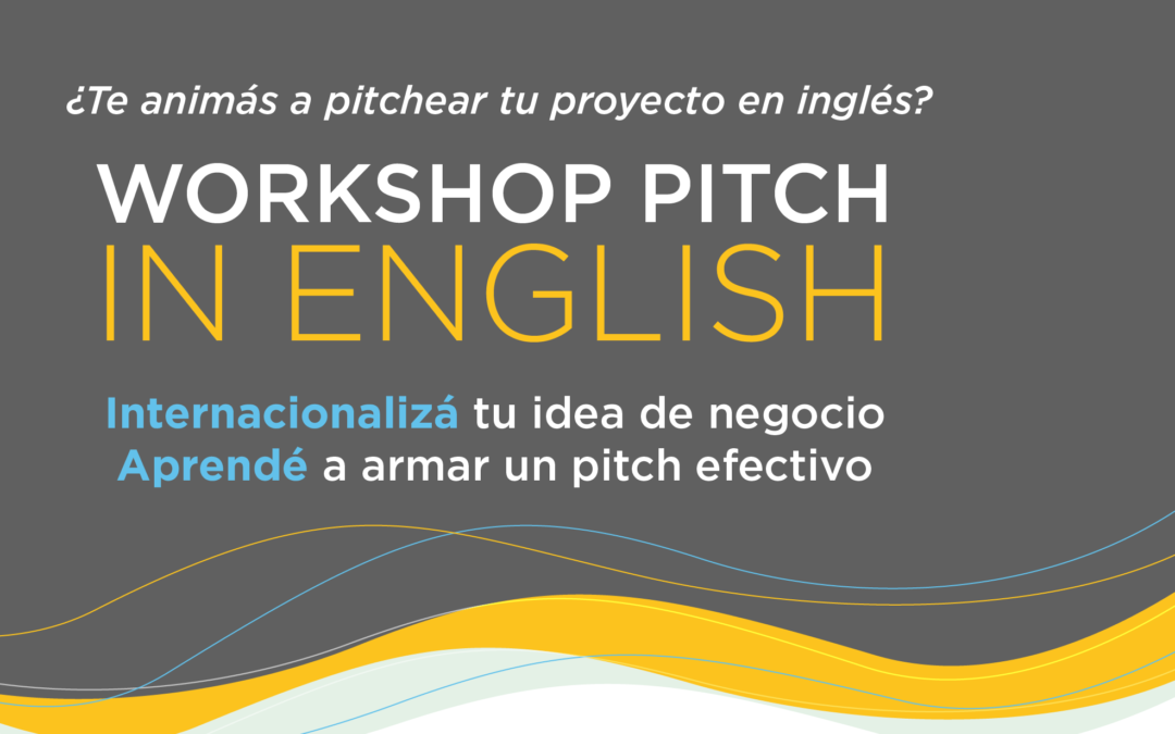 Llega el Workshop PITCH IN ENGLISH para negocios