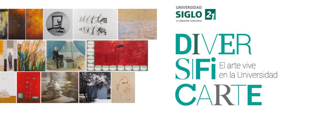 «Diversificarte, el arte vive en la Universidad»